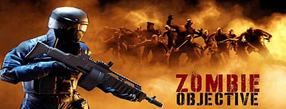 دانلود بازی Zombie Objective اندروید با پول بی نهایت